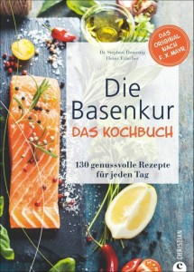 F.X Mayr Kur Basenkur Das Kochbuch