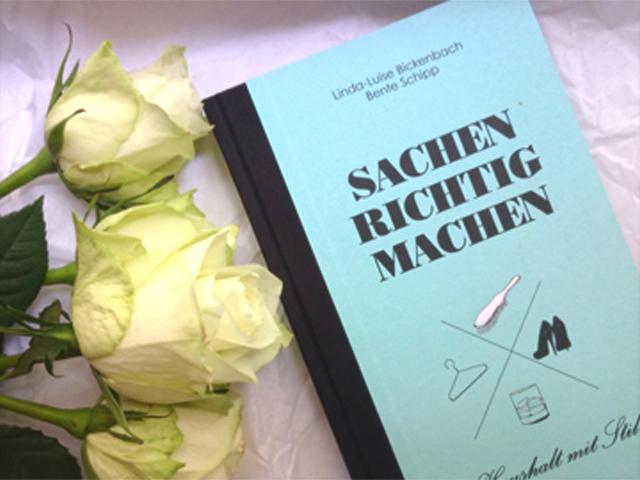 Sachen richtig machen Haushalt mit Stil Linda Luise Bickenbach